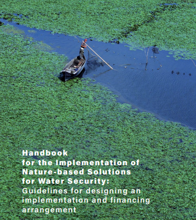 New Handbook to guide investors in nature-based solutions for water security